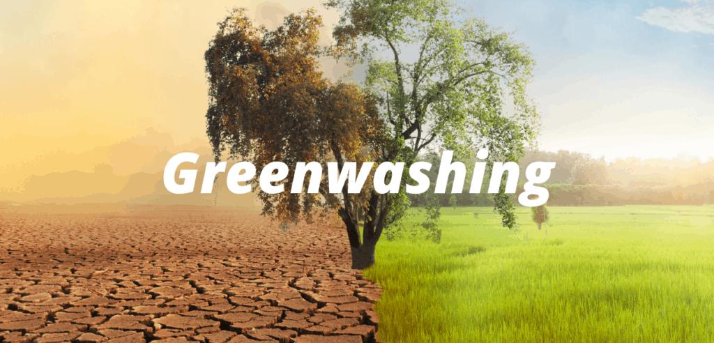 Greenwashing - Irreführung von Anlegern und Verbrauchern